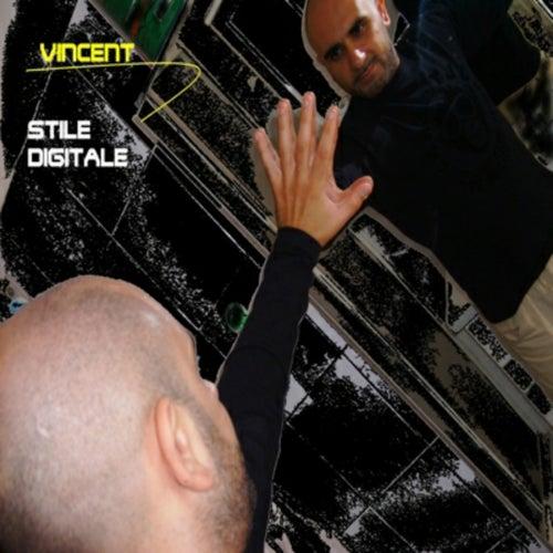Stile Digitale von Vincent