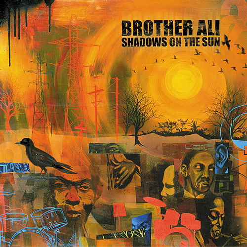 Shadows On The Sun de Brother Ali