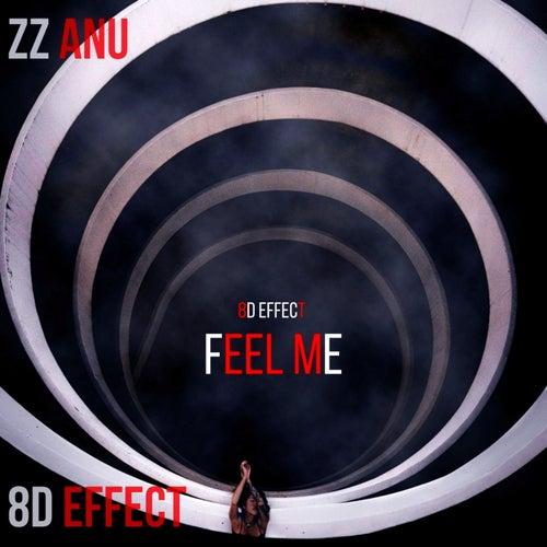 Feel Me by 8d Effect