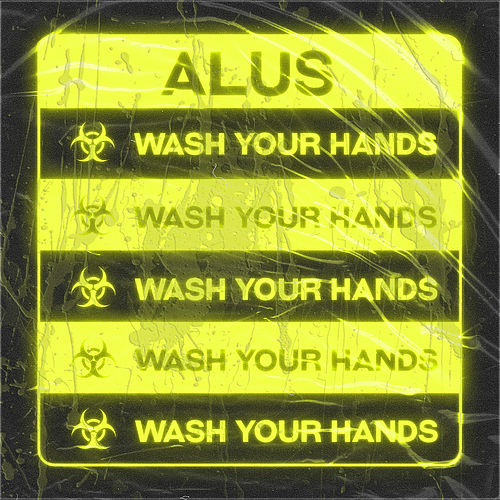Wash Your Hands by Alus