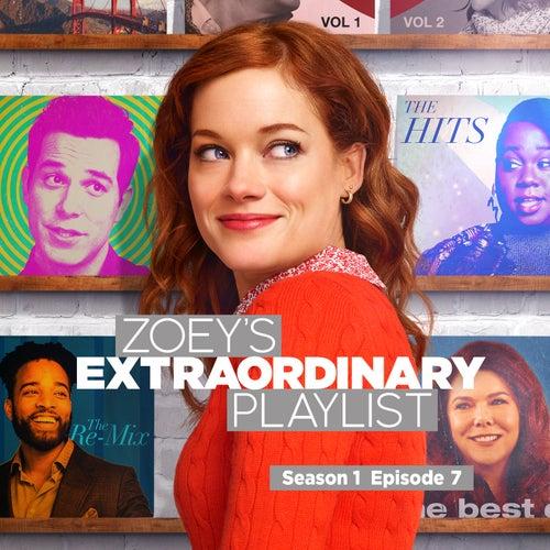 Zoey's Extraordinary Playlist: Season 1, Episode 7 (Music From the Original TV Series) de Cast  of Zoey's Extraordinary Playlist