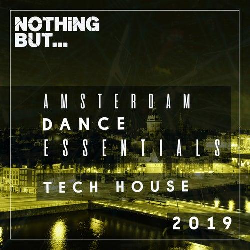 Nothing But... Amsterdam Dance Essentials 2019 Tech House de Various Artists