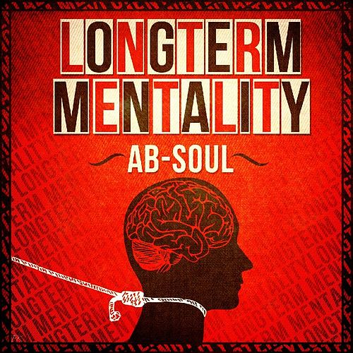 Longterm Mentality by Ab-Soul