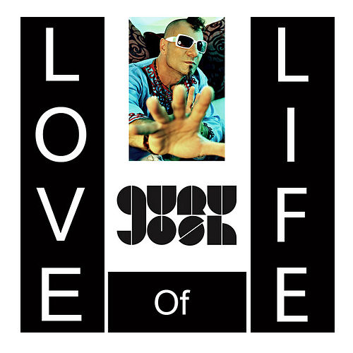 Love Of Life de Guru Josh Project