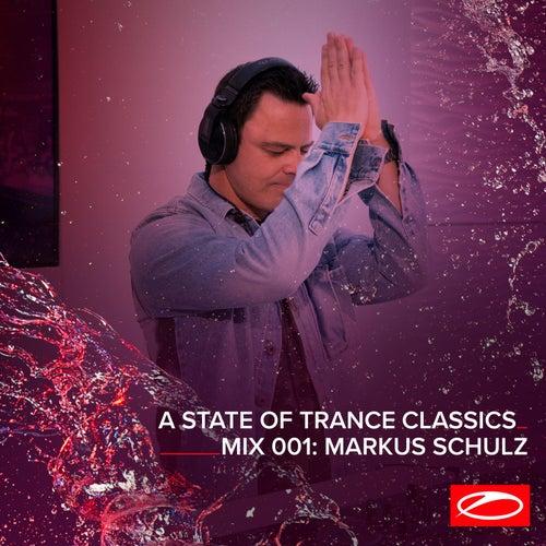 A State Of Trance Classics - Mix 001: Markus Schulz von Markus Schulz