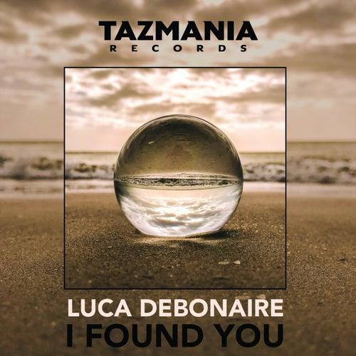 I Found You von Luca Debonaire