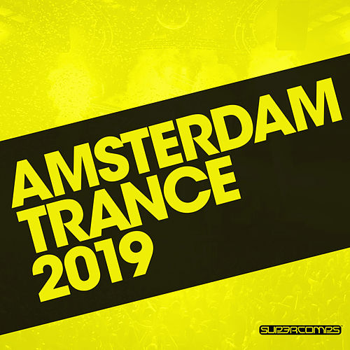 Amsterdam Trance 2019 by Various Artists