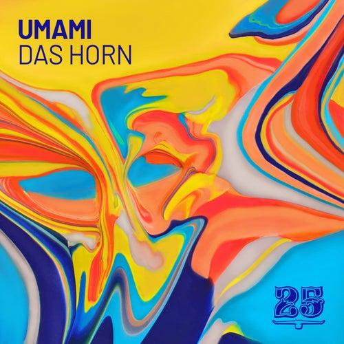 Das Horn by Umami