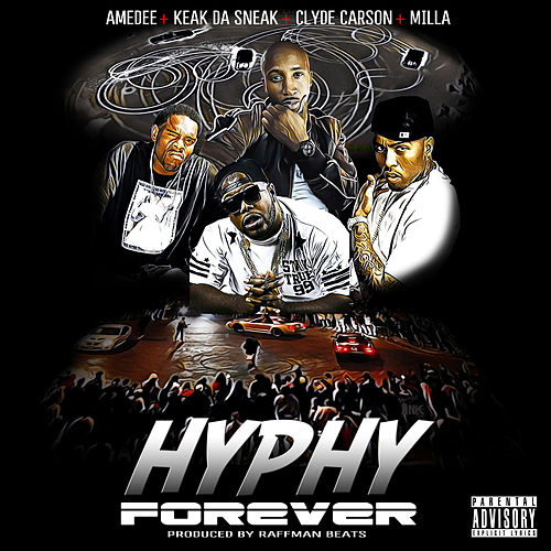 Hyphy Forever by Amedee