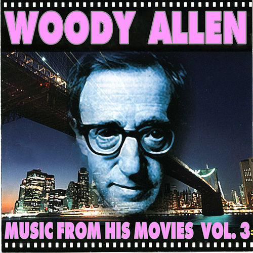 Woody Allen - Music From His Movies (Volume 3) de Various Artists