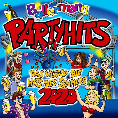 Ballermann Party Hits 2020 - Das werden die Hits des Sommer van Various Artists