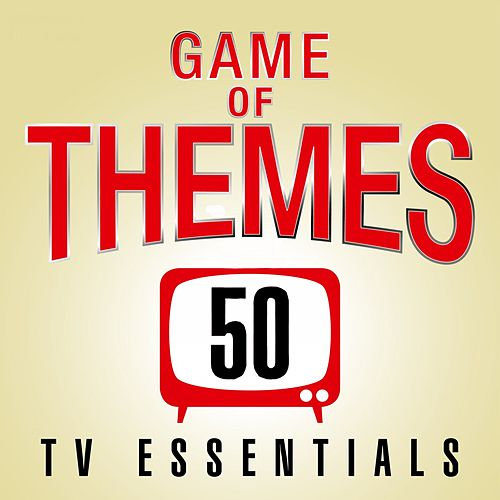 Game of Themes: 50 TV Show Essentials van TV Sounds Unlimited