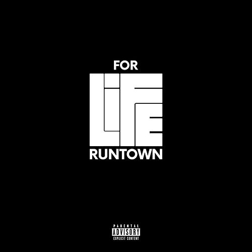 For Life van Runtown