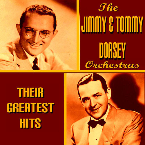 The Dorsey Brothers Greatest Hits by Various Artists