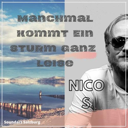 Manchmal kommt ein Sturm ganz leise de Nico S.