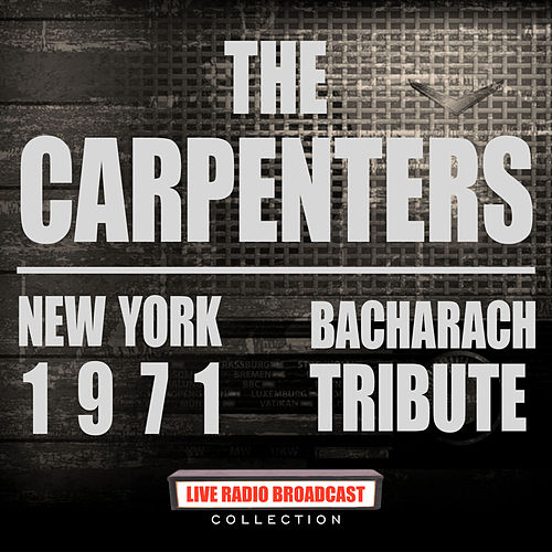 New York 1971 - Bacharach Tribute (Live) von Carpenters
