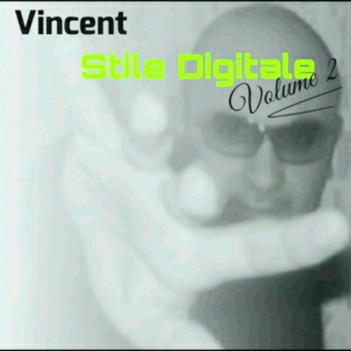Stile Digitale, Vol. 2 von Vincent