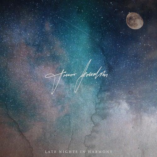 Late Nights in Harmony by Trevor Kowalski
