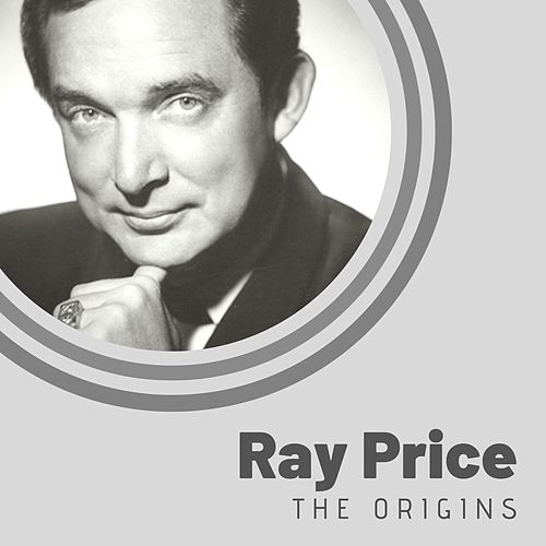 The Origins of Ray Price de Ray Price