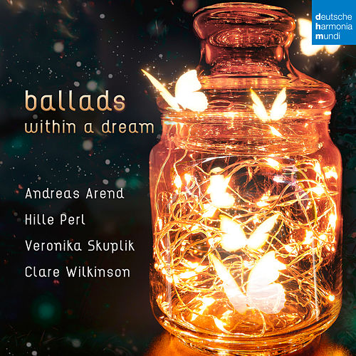 Ballads within a Dream de Hille Perl