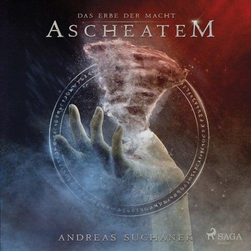 Das Erbe der Macht - Band 10: Ascheatem (Urban Fantasy) von Andreas Suchanek