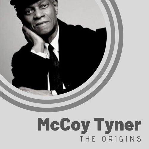 The Origins of McCoy Tyner by McCoy Tyner