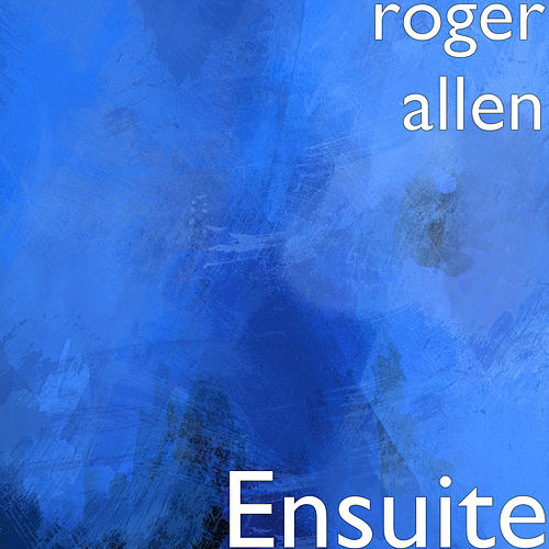 Ensuite by Roger Allen