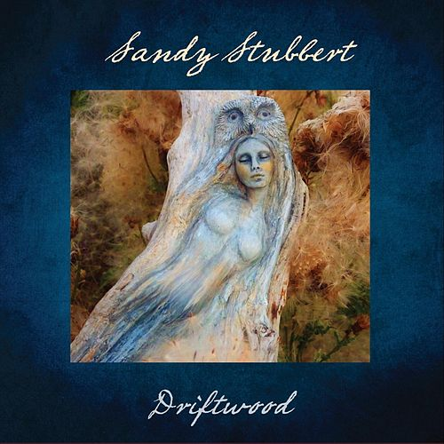 Driftwood by Sandy Stubbert