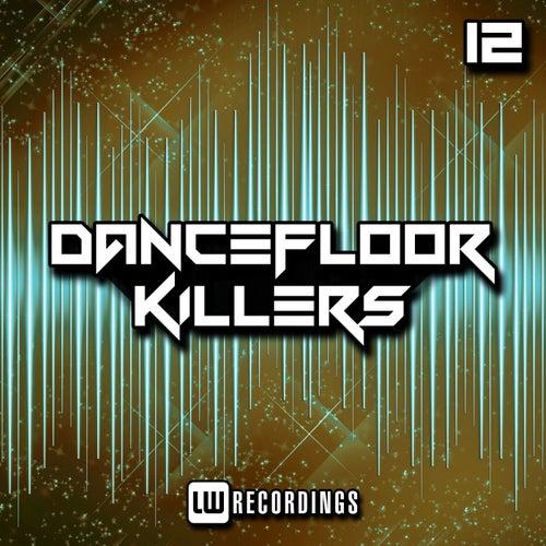 Dancefloor Killers, Vol. 12 de Various Artists