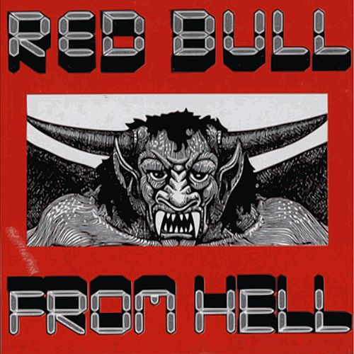 Red Bull From Hell by DJ Hell
