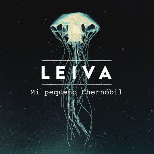 Mi Pequeño Chernóbil de Leiva