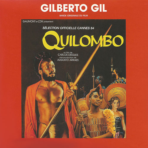 Quilombo (Original Motion Picture Soundtrack) by Gilberto Gil