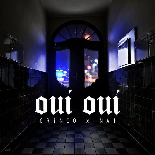 Oui Oui by Gringo