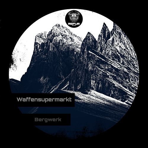 Bergwerk by Waffensupermarkt