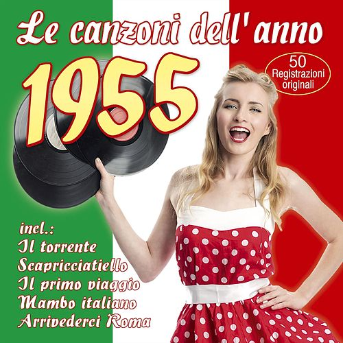 Le canzoni dell'anno 1955 von Various Artists