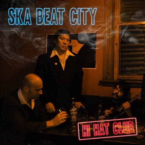 Hi Hat Club de Ska Beat City