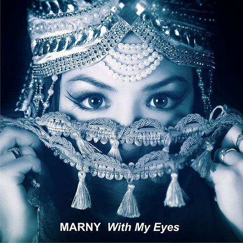 With My Eyes von Marny