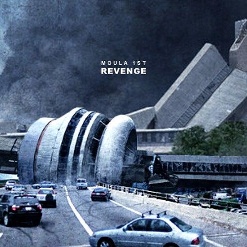 Revenge by Moula 1st