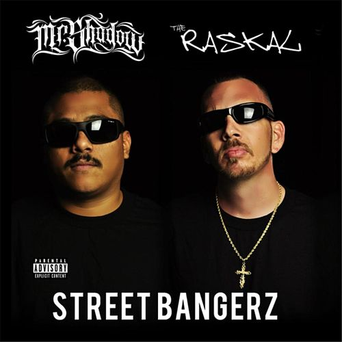 Street Bangerz von Mr. Shadow