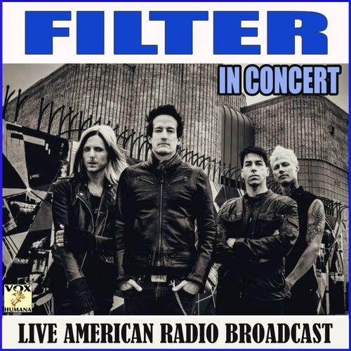 In Concert (Live) de Filter