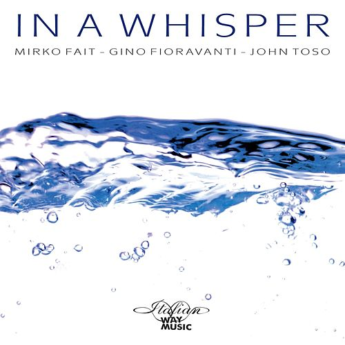In A Whisper de Mirko Fait