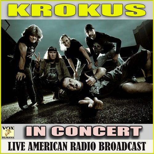 In Concert (Live) de Krokus
