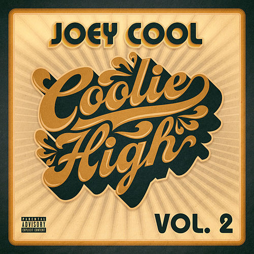 Coolie High, Vol. 2 by Joey Cool