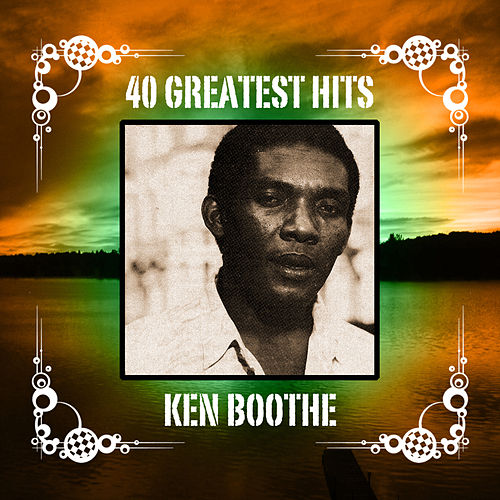 40 Greatest Hits by Ken Boothe