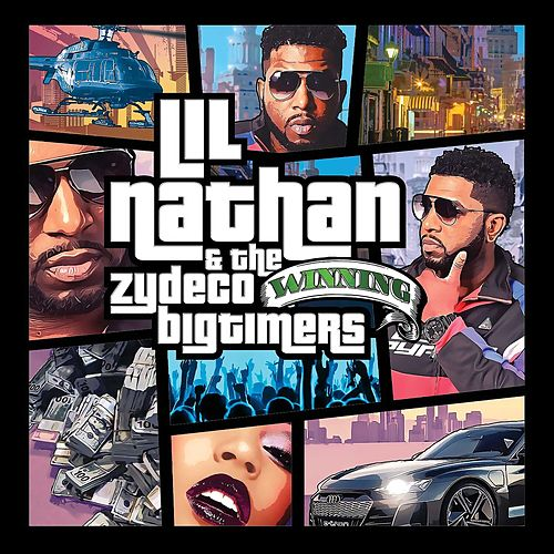 Winning by Lil Nathan And The Zydeco Big Timers