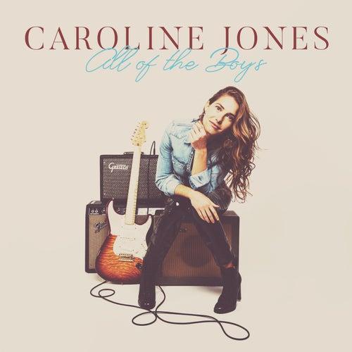 All of the Boys by Caroline Jones