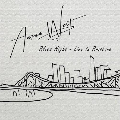 Blues Night (Live in Brisbane) by Aaron West