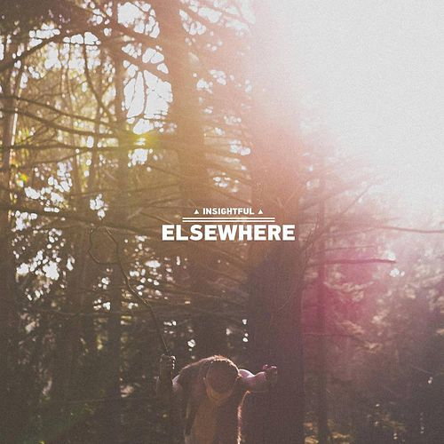 Elsewhere by Insightful