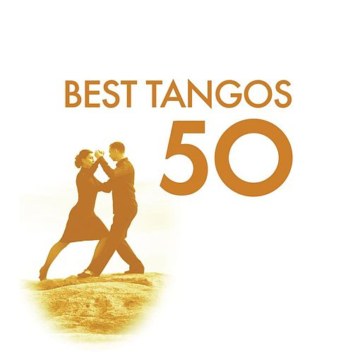 50 Best Tango von Various Artists