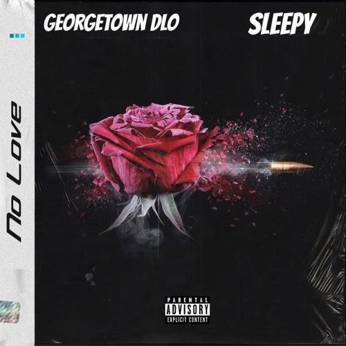 No Love von Georgetown Dlo